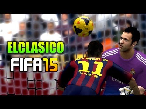 FIFA 15 | ELCLASICO# Real Madrid Vs Barcelona| FULL GAMEPLAY [PlayStation 4,PC,XBOX Next Gen]