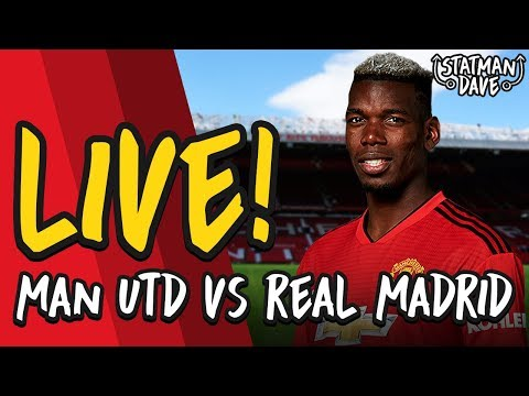 Manchester United 2-1 Real Madrid LIVE | Statman Dave Watchalong