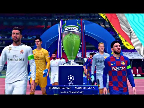 EL CLASICO Real Madrid VS FC Barcelona UEFA Champions League Final FIFA 2020 Barca vs Real Madrid