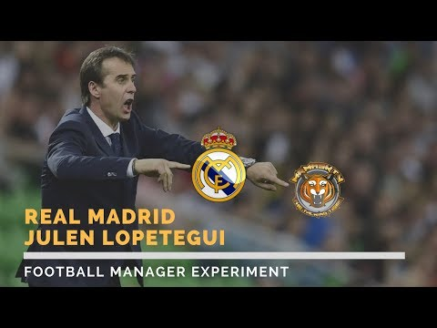 JULEN LOPETEGUI NEW REAL MADRID HEAD COACH | FOOTBALL MANAGER EXPERIMENT