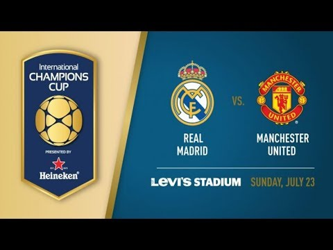 Live: Real Madrid vs Manchester United 23.07 2017 Free HD livestream (Best Quality)