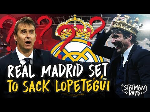 Real Madrid To Sack Lopetegui & Bring in Former Chelsea Manager Antonio Conte?!?!