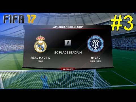 FIFA 17 – Career Mode 'Real Madrid' #3: vs. New York City FC (American Challenge Cup)