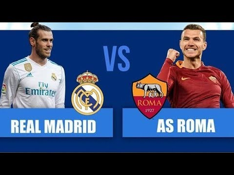 Live Streaming Real Madrid vs AS Roma Liga Champions / 2018