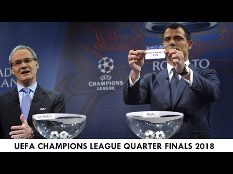 UEFA Champions League 2018 Quarter Finals Draft-Barcelona-Real Madrid-Bayern-Juventus-Man. City-Roma
