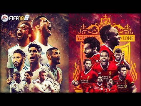 REAL MADRID VS LIVERPOOL | CHAMPIONS LEAGUE FINAL | FIFA 2018 | PS4