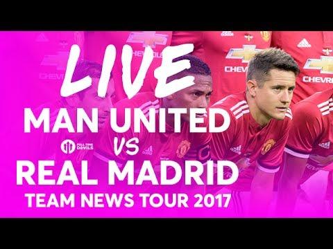 LINGARD!!! Manchester United vs Real Madrid LIVE TEAM NEWS STREAM
