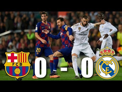 Barcelona vs Real Madrid [0-0], El Clasico, La Liga 2019/20 – MATCH REVIEW