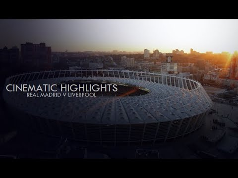 Real Madrid v Liverpool 3-1 | UCL Final 2018 |  Cinematic Highlights