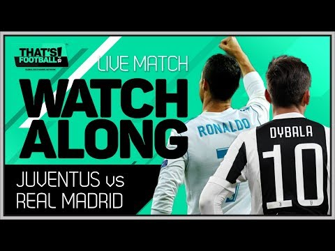 Juventus vs Real Madrid LIVE Stream Watchalong
