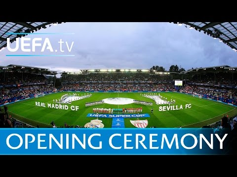 UEFA Super Cup Opening Ceremony – Real Madrid v Sevilla