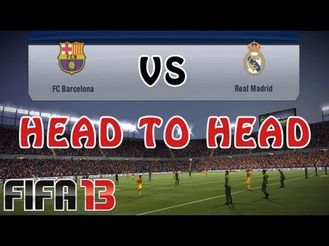 Fifa 13 Barcelona Vs Real Madrid Online Head To Head Match