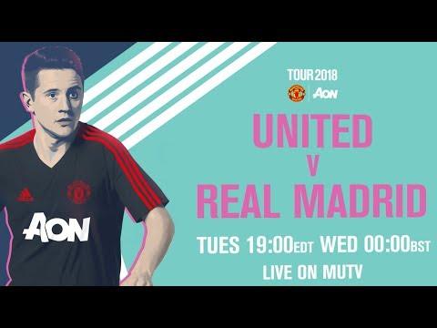 Manchester United v Real Madrid LIVE on MUTV today, 19:00 EDT 00:00 BST