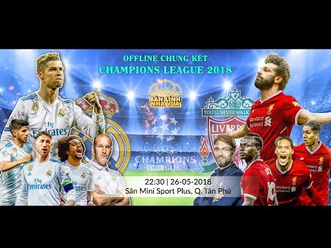 👑 REAL MADRID vs LIVERPOOL ⚽ LIVE STREAM HD – Champions League Final – 26/05/2018