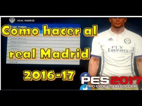 pes 2017 | COMO HACER AL REAL MADRID 2016-17