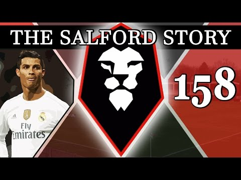 The Salford Story | Part 158 | REAL MADRID | Football Manager 2016