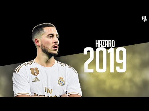 Eden Hazard 2019 ● New REAL MADRID Player | HD