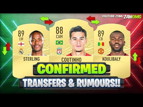 FIFA 20 | NEW CONFIRMED TRANSFERS & RUMOURS!! ✅🔥 | FT. COUTINHO, STERLING, KOULIBALY…etc