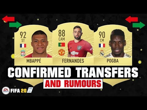 FIFA 20 | NEW CONFIRMED TRANSFERS & RUMOURS 😱🔥| FT. BRUNO FERNANDES, MBAPPE, POGBA… etc