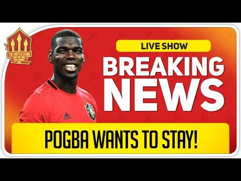 Pogba Wants To Stay! Man Utd News Now