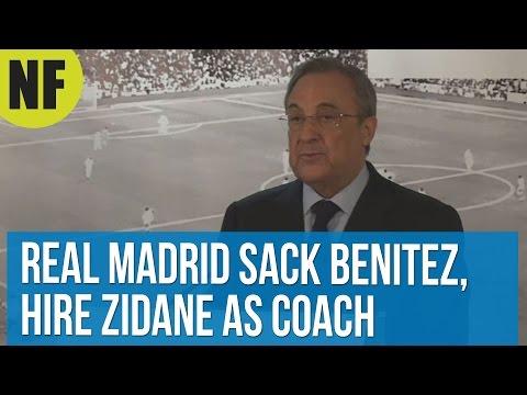 Real Madrid sack Benitez, hire Zidane as coach