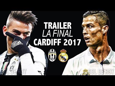 Trailer LA FINAL | Juventus vs Real madrid | Cardiff 2017 | EL MEJOR TRAILER