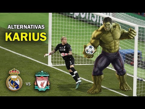 Alternativas para Karius – Real Madrid vs Liverpool UEFA Champions League Final 2018 – PARODIA