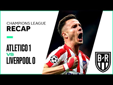 Atletico Madrid 1-0 Liverpool: Champions League Recap with Goals, Highlights and Best Moments