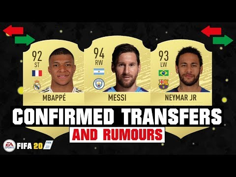 FIFA 20 | NEW CONFIRMED TRANSFERS & RUMOURS 😱🔥| FT. MESSI, MBAPPE, NEYMAR… etc