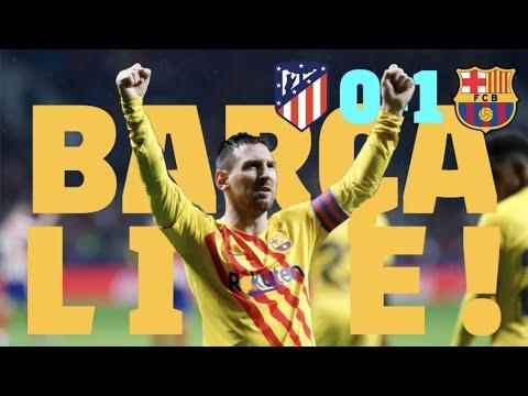 Atlético 0 – 1 Barça   BARÇA LIVE: Warm Up & Match Center #AtletiBarça