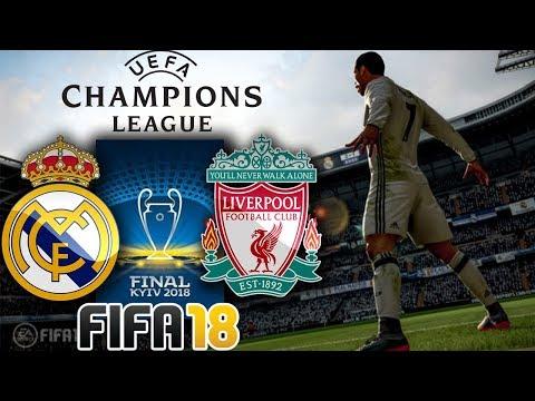 Real Madrid vs Liverpool | UEFA Champions League Final | FIFA 18 Gameplay (FULL MATCH)