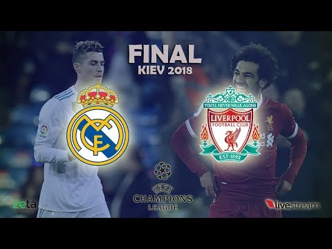 Real Madrid – Liverpool | Champions League | Final Kiev 2018 | Live Streaming | Radio On Air