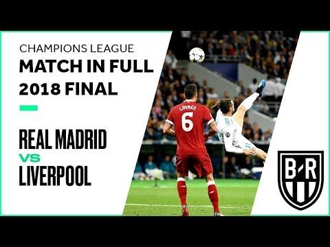 Real Madrid vs. Liverpool: Rewatch the 2018 Champions League Final in Full