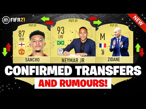 FIFA 21 | NEW CONFIRMED TRANSFERS & RUMOURS 😱🔥| FT. NEYMAR, SANCHO, ZIDANE… etc