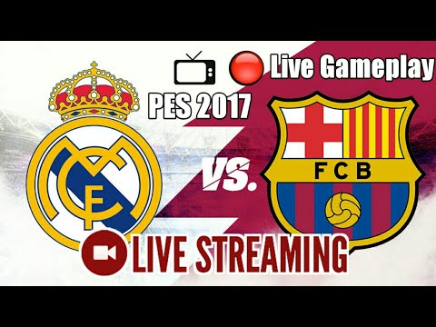 🔴 Gameplay Real Madrid vs Barcelona Live Stream EL Clasico 2020 LaLIga GAMEPLAY PES VERSION