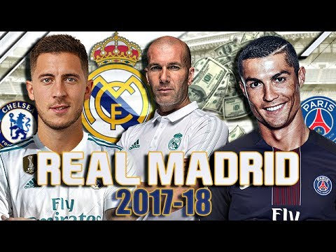LE FUTUR REAL MADRID 2017/2018 ?!