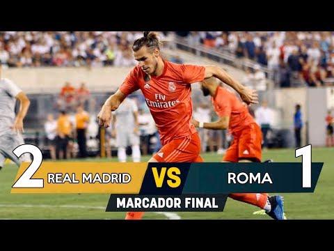 Real Madrid vs Roma 2-1   RESUMEN COMPLETO   International Champions Cup 2018