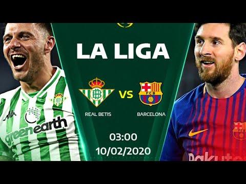 Baecelona vs Real Betis Today Football Match Live  Laliga Live  