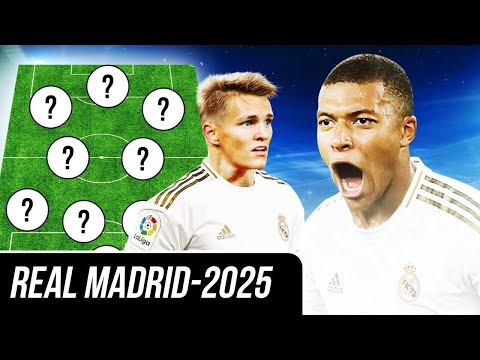 What Real Madrid is going to look like in 5 years? REAL MADRID-2025: LINE-UP, TRANSFERS