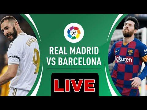 🔴Live Football: Real Madrid Vs Barcelona Match Live Score