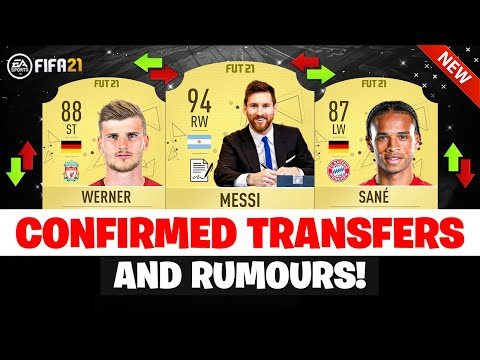 FIFA 21 | NEW CONFIRMED TRANSFERS & RUMOURS 😱🔥| FT. MESSI, SANE, WERNER… etc